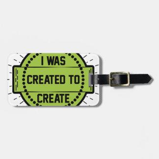 Étiquette À Bagage J'ai été créé pour créer