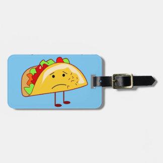 Étiquette À Bagage Je ne le veux pas à l'accès de Taco