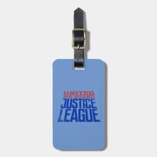 Étiquette À Bagage La ligue de justice | nous a unis se tiennent