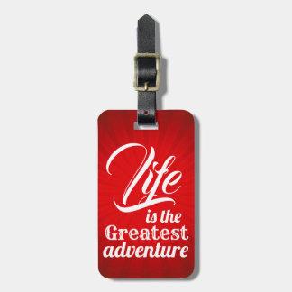 Étiquette À Bagage La vie est la plus grande aventure