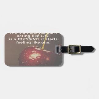 Étiquette À Bagage La vie est une bénédiction