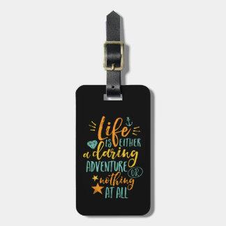 Étiquette À Bagage La vie inspirée de citation est une aventure