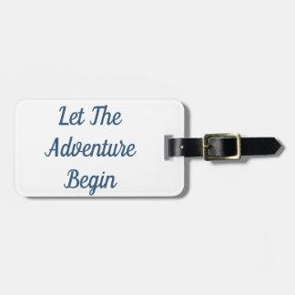 Étiquette À Bagage Laissez l'aventure commencer l'étiquette de bagage