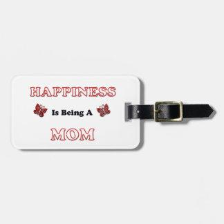 Étiquette À Bagage Le bonheur est une maman