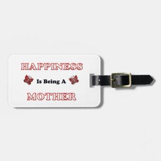 Étiquette À Bagage Le bonheur est une mère