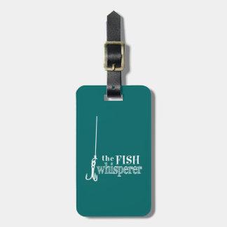 Étiquette À Bagage Le Whisperer de poissons