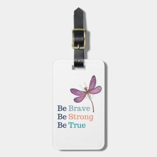 Étiquette À Bagage Libellule vraie forte courageuse