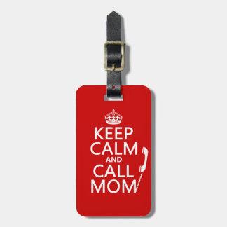 Étiquette À Bagage Maintenez maman calme et d'appel - toutes les