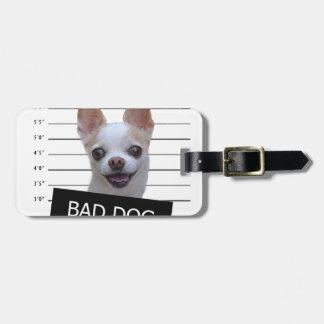 Étiquette À Bagage Mauvais chien - chiwawa