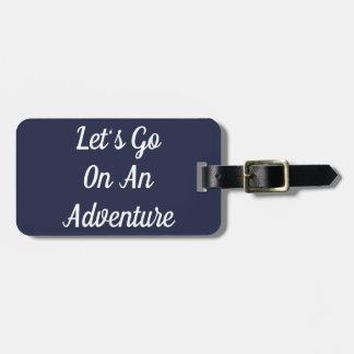 Étiquette À Bagage Partons sur une étiquette de bagage d'aventure