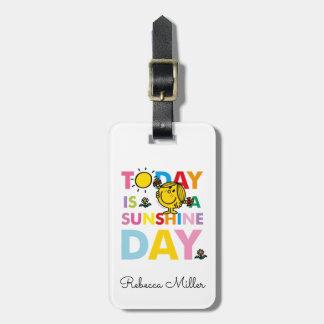 Étiquette À Bagage Petite Mlle Sunshine | est aujourd'hui un jour de