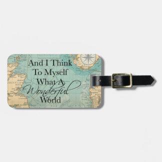 Étiquette À Bagage Quelle étiquette merveilleuse de bagage du monde -