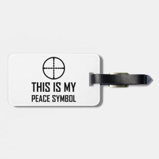 Étiquette À Bagage Site d'arme à feu mon symbole de paix