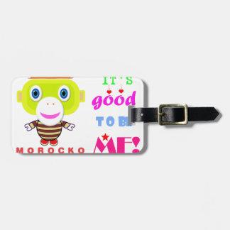 Étiquette À Bagage Son bon pour être Singe-Morocko -Mignon