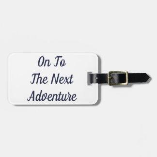 Étiquette À Bagage Sur à la prochaine étiquette de bagage d'aventure