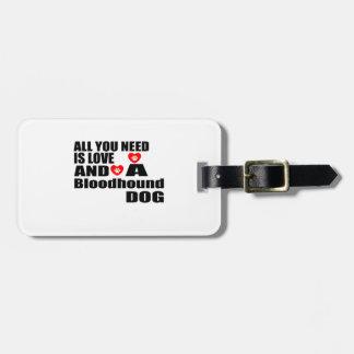 Étiquette À Bagage Tous vous avez besoin des conceptions de chiens de