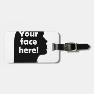 Étiquette À Bagage votre-visage-ici-copie