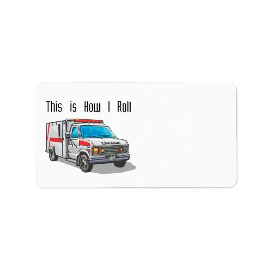 Étiquette Comment je roule l'ambulance