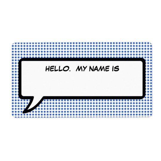 """Étiquette La bulle de mot de bruit """"bonjour mon nom est"""""""
