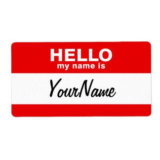 Étiquette Mon nom est rouge fait sur commande vide de