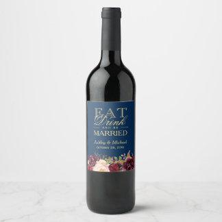 Étiquette Pour Bouteilles De Vin Mangez la boisson et soyez bleu marine floral