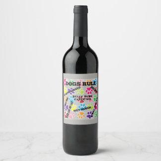 Étiquette Pour Bouteilles De Vin Règle de chiens