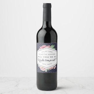 Étiquette Pour Bouteilles De Vin Soyez mon vin de demoiselle d'honneur ou