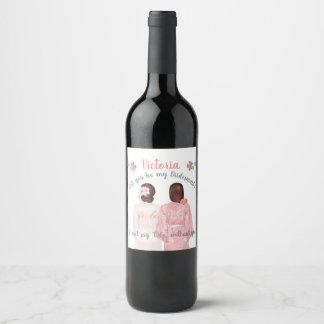 Étiquette Pour Bouteilles De Vin Vous serez ma brune d'étiquette de vin de