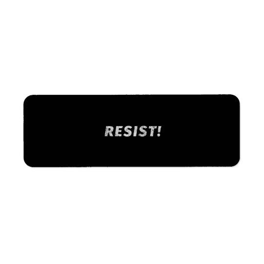 Étiquette Résistez ! (Affligé)