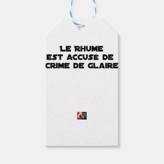 Étiquettes-cadeau 1308123_15421939_Le Rhume est accusé de Crime de G