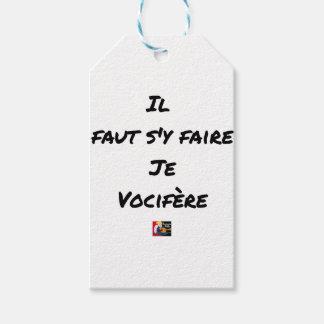 Étiquettes-cadeau IL FAUT S'Y FAIRE, JE VOCIFERE - Jeux de mots