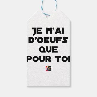 Étiquettes-cadeau JE N'AI D'OEUFS QUE POUR TOI - Jeux de mots - Fran
