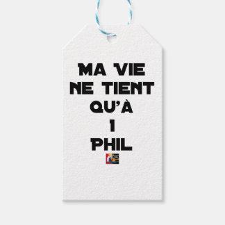Étiquettes-cadeau MA VIE NE TIENT QU'À 1 PHIL - Jeux de mots
