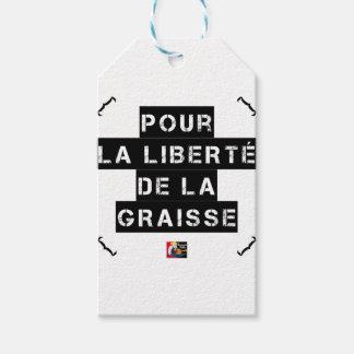 Étiquettes-cadeau Pour la LIBERTÉ DE LA GRAISSE - Jeu de mots