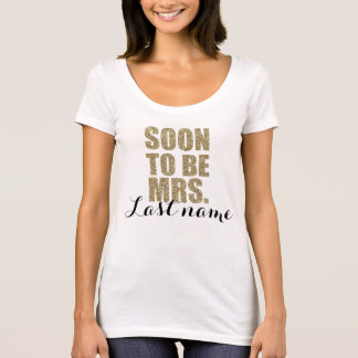 Être bientôt Mme Personalized Bride Wedding Shirt T-shirt