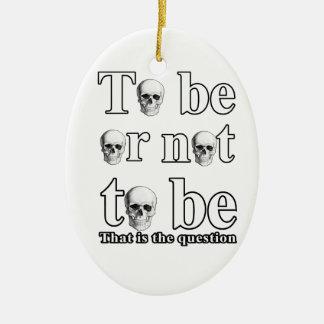 Être ou ne pas être ornement ovale en céramique