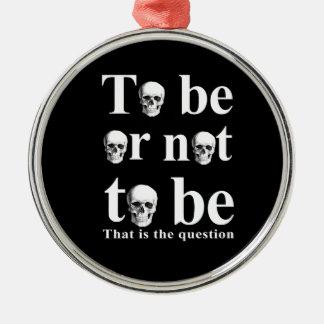 Être ou ne pas être ornement rond argenté