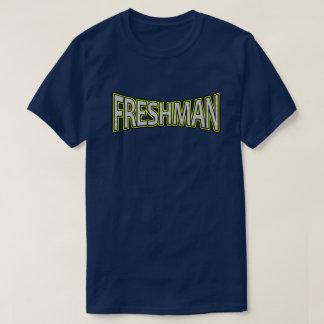 Étudiant de première année - le prochain T-shirt