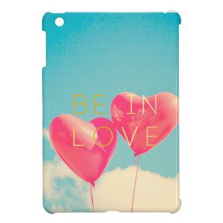 Étui iPad Mini Be in love