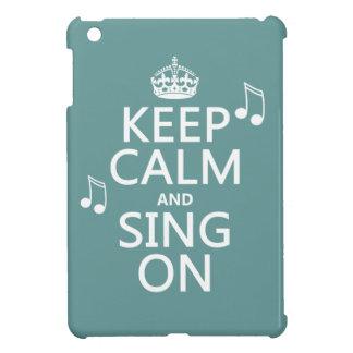 Étui iPad Mini Gardez le calme et chantez dessus - toutes les