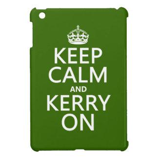Étui iPad Mini Gardez le calme et le Kerry sur (toute couleur)