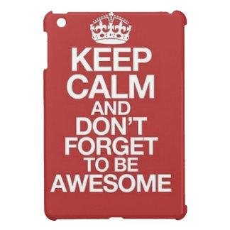 Étui iPad Mini gardez le calme et n'oubliez pas d'être