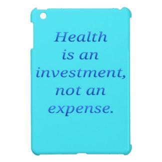 Étui iPad Mini La santé est un investissement…