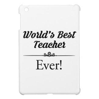 Étui iPad Mini Le meilleur professeur du monde jamais