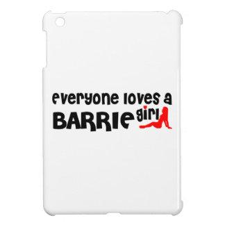 Étui iPad Mini Tout le monde aime une fille de Barrie