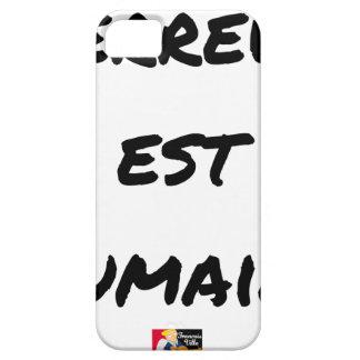 Étui iPhone 5 TERREUR EST HUMAINE - Jeux de mots- Francois Ville