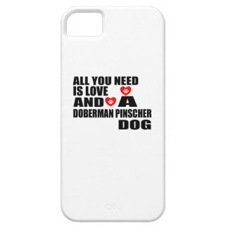 Étui iPhone 5 Tous vous avez besoin des conceptions de chiens de