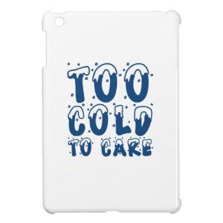 Étuis iPad Mini Trop froid au soin