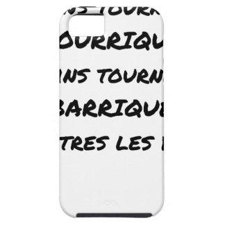 ÉTUIS iPhone 5 CERTAINS TOURNENT EN BOURRIQUE, CERTAINS TOURNENT