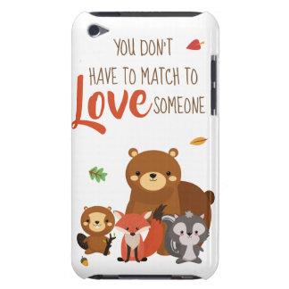 Étuis iPod Touch Vous ne devez pas être assortis pour aimer